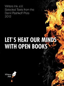 Let's heat our minds with open books: Selected Texts from the Daniil Pashkoff Prize 2012